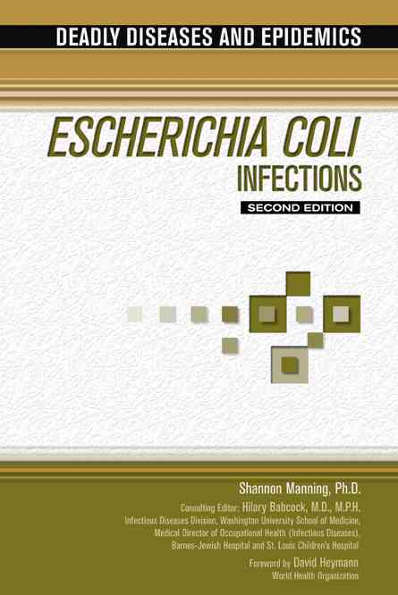 Escherichia Coli Infections By Manning, Shannon D./ Babcock, Hilary, M.D. (EDT)/ Heymann, David (FRW)